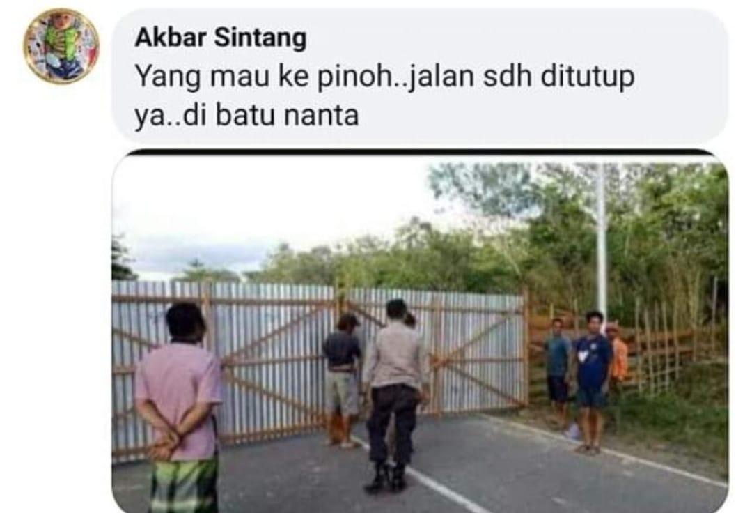 CEK FAKTA: Foto Penutupan Jalan Pinoh Kalbar, Ketua Posko Covid-19: Hoax!