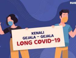 15 Gejala Long Covid, Bisakah Disembuhkan?